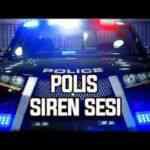 En Güzel Polis Siren Sesleri indir