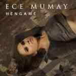 Ece Mumay Hengame mp3 zil sesi indir