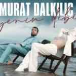 Murat Dalkılıç Yerin Dibi mp3 zil sesi indir