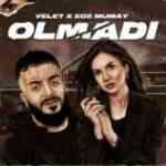 Velet Olmadı ft Ece Mumay zil sesi indir